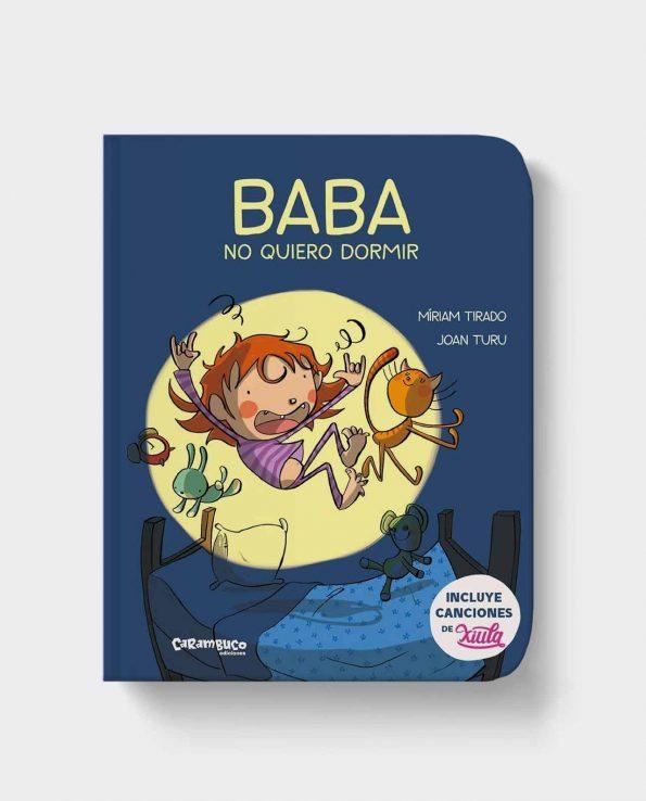Libro infantil para dormir con música de Xiula baba no quiero dormir