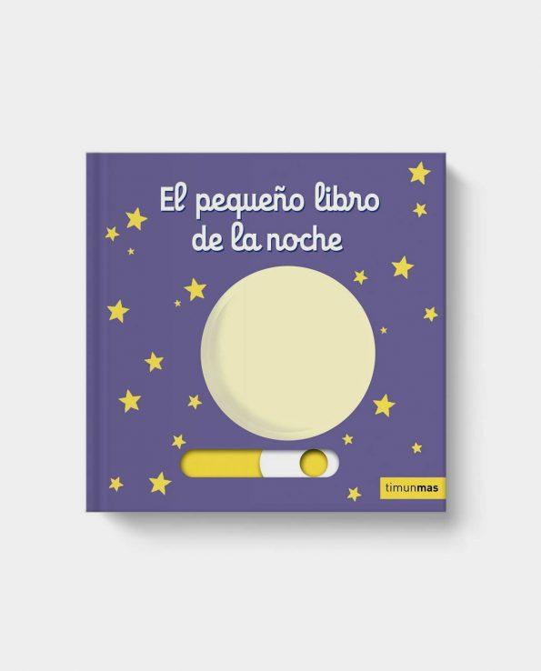 Libro con pestañas y solapas para bebés y niños El pequeño libro de la noche de Timun Mas
