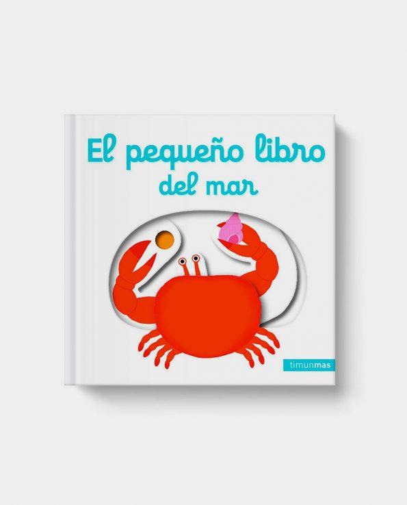 Libro con pestañas y solapas para bebés y niños El pequeño libro del mar Timun Mas