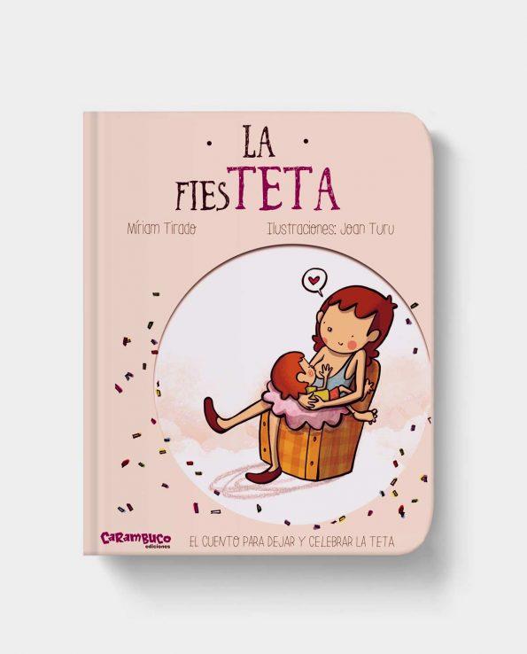 Libro infantil la fiesteta para aprender a dejar el pecho al niño