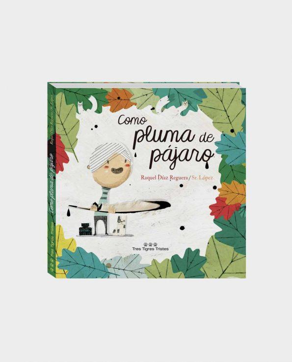 Libro infantil ilustrado Como Pluma de Pájaro