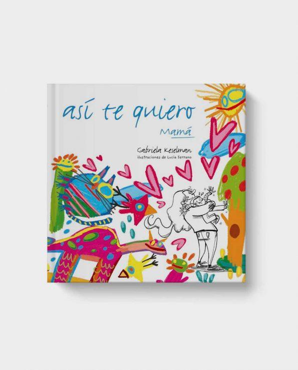 Libro infantil Así te quiero de SM