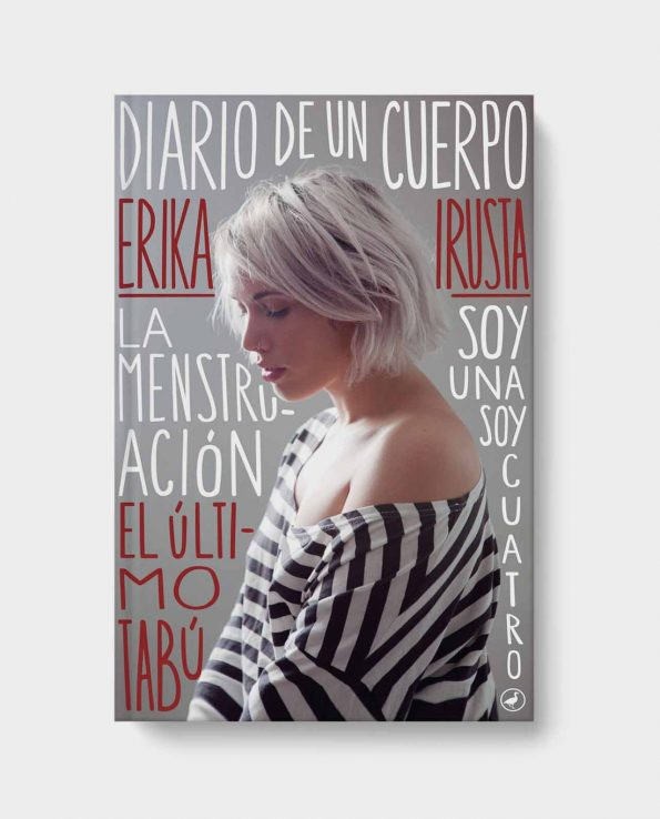 Diario de un Cuerpo libro de Erika Irusta