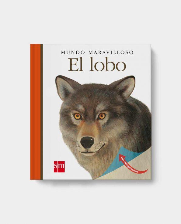 Libro infantil para niños con trasnparencias sobre los lobos de SM Laura Bour