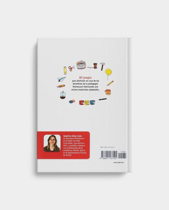 Libro Montessori en Casa. 80 juegos pedagógicos para fabricar uno mismo