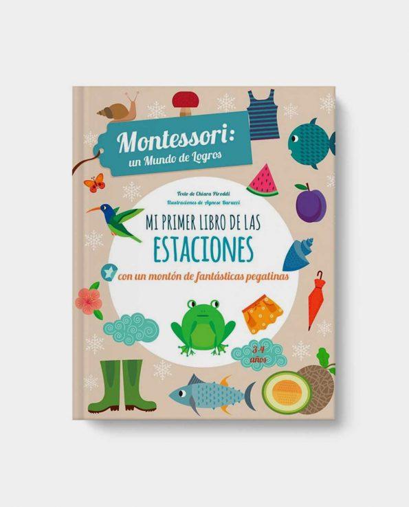 Montessori un mundo de logros Mi primer libro de las estaciones