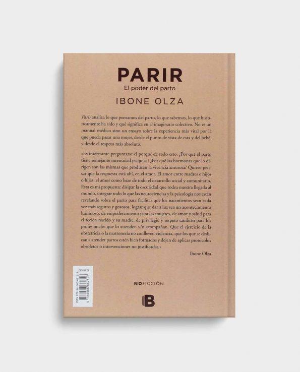 Libro Parir - El poder del parto de Ibone Olza, un libro que relata la experiencia por la que puede pasar una mujer durante el parto