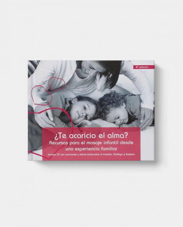 Libro sobre masaje infantil ¿Te acaricio el alma?