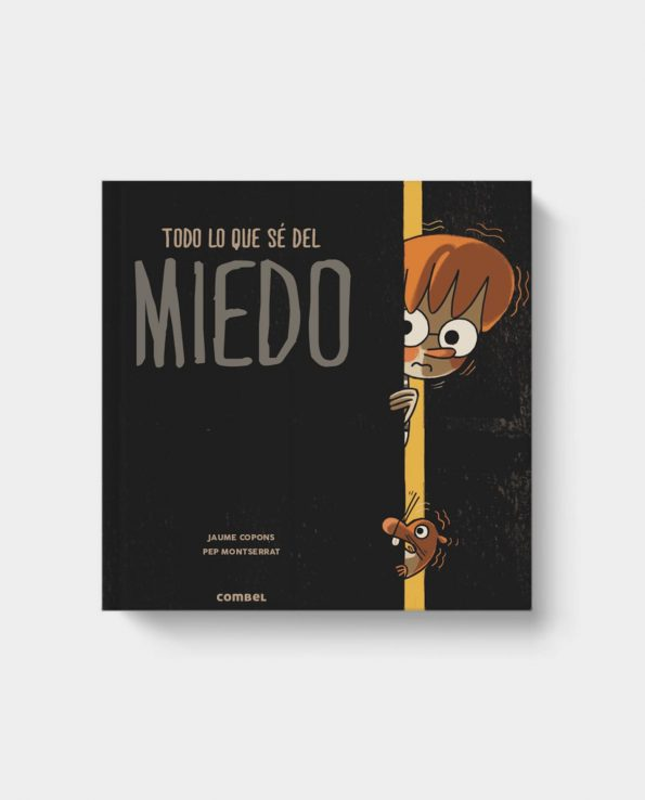 Libro para niños sobre el miedo y cómo superar los miedos Todo lo que se del miedo