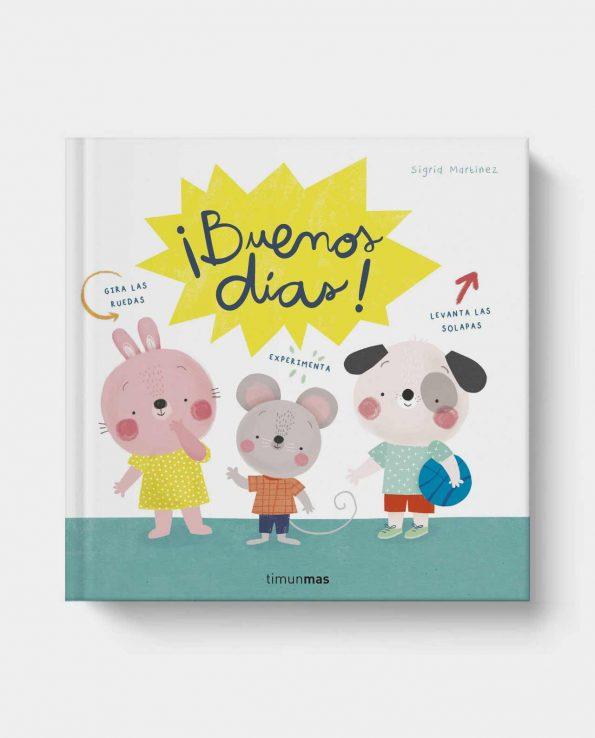 Libro ¡Buenos Días! Ilustrado infantil timun mas
