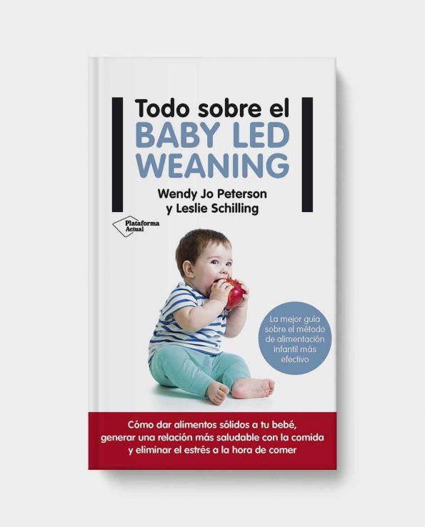 Libro Todo sobre Baby Led Weaning