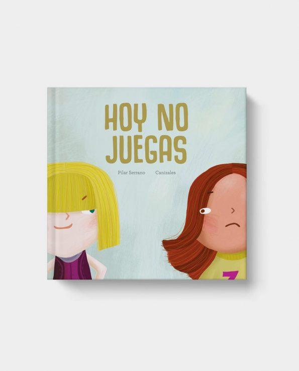 Libro ilustrado infantil Hoy no juegas Para el Abuso Escolar