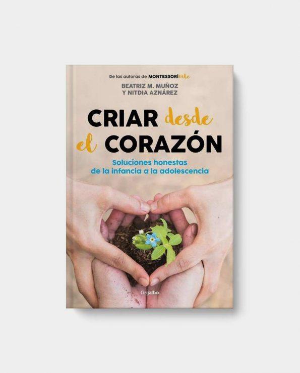 Libro Criar desde el Corazón